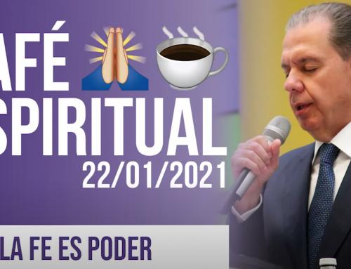 La fe es poder | ☕ Café Espiritual 22/01/21